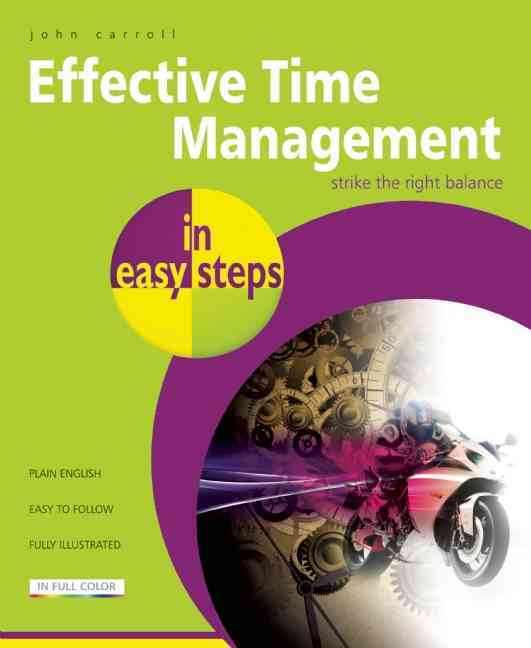 Effective Time Management By Carroll, John
